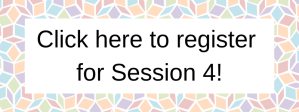 Click here to register for Session 6! (7)